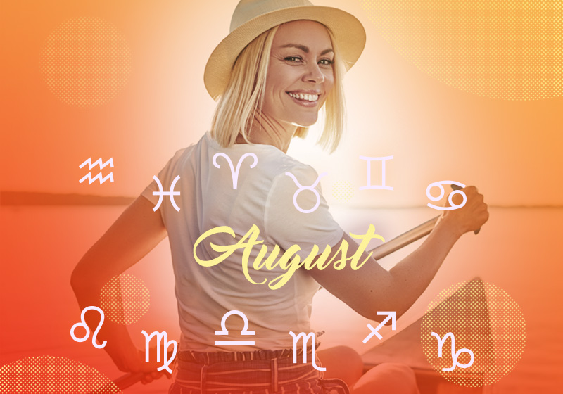 Monthly Horoscope for August 2019 is available at blog oranum com!